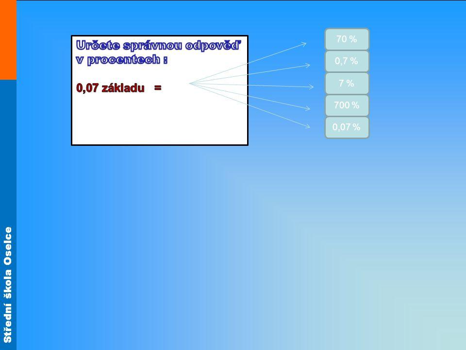 Střední škola Oselce 3,6 36 0,36 0,6 360