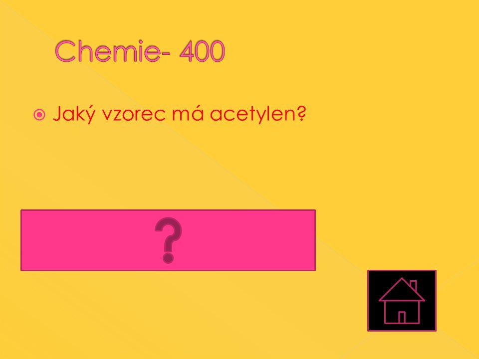  Jaký vzorec má acetylen?  Acetylen, neboli methyn má vzorec C 2 H 2