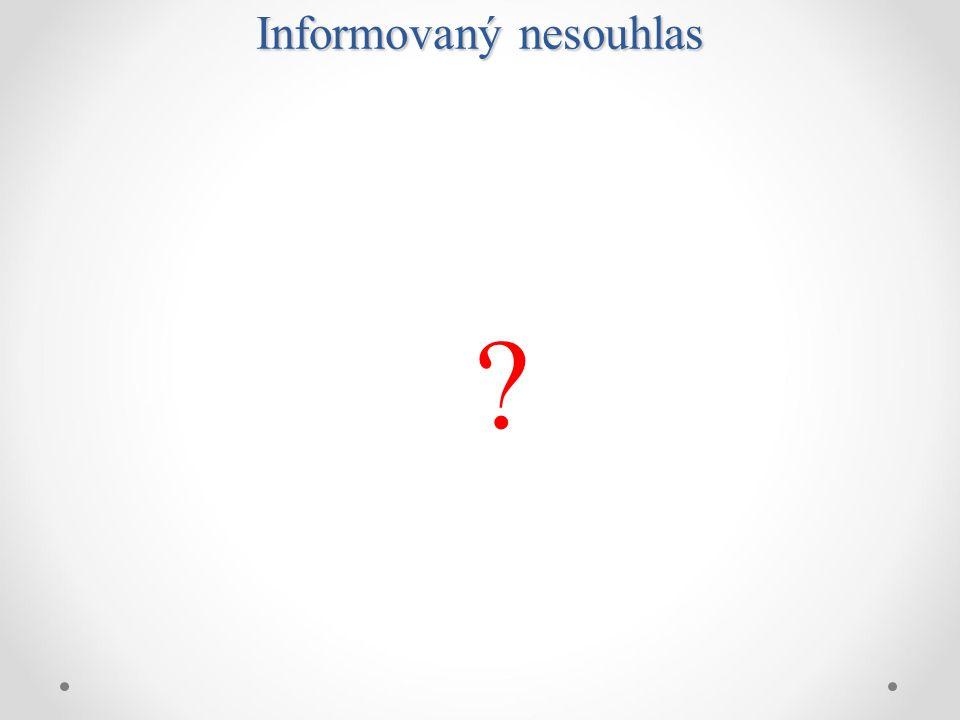 explicitně jen § 35 (2.věta) ZZS: nesouhlas se zohlední jako faktor, jehož závažnost narůstá …..