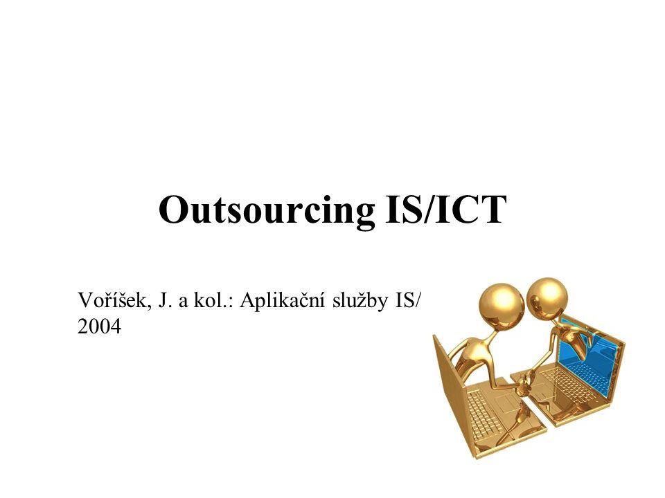 Outsourcing IS/IT Výhody: možnost soustředění na hlavní předmět činnosti, odbourání investic do IT, přístup ke světoví úrovni, odpadá odpovědnost za řízení IT, převod všech výdajů na IT na platby za služby, jejichž odebíraný objem lze pružně měnit dle potřeb hlavních podnikových procesů.