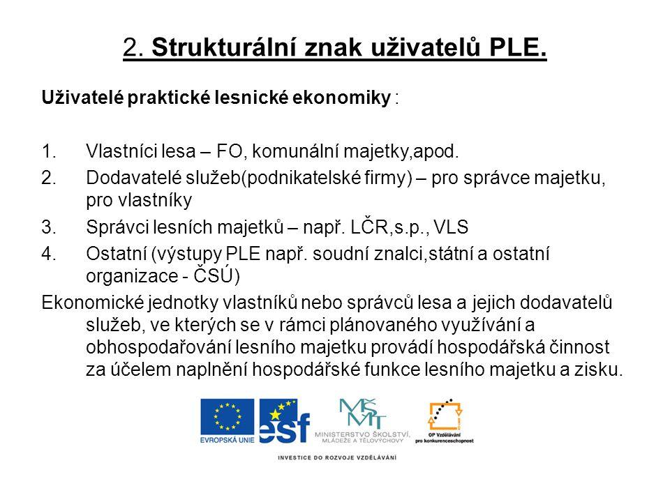 2.Strukturální znak uživatelů PLE.