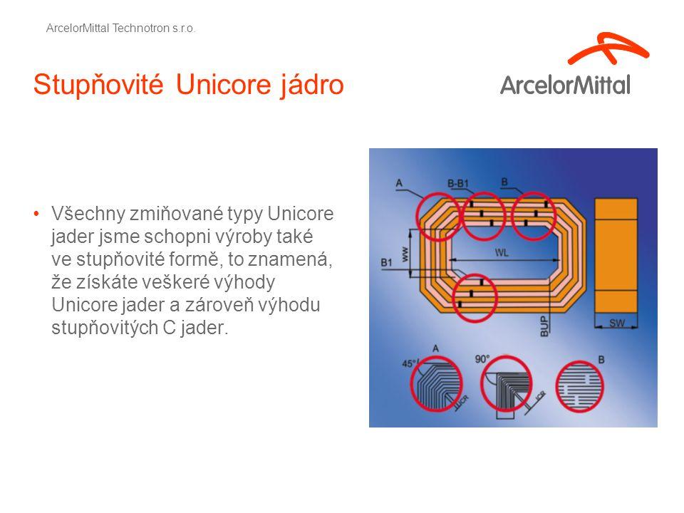 Stupňovité Unicore jádro Všechny zmiňované typy Unicore jader jsme schopni výroby také ve stupňovité formě, to znamená, že získáte veškeré výhody Unicore jader a zároveň výhodu stupňovitých C jader.