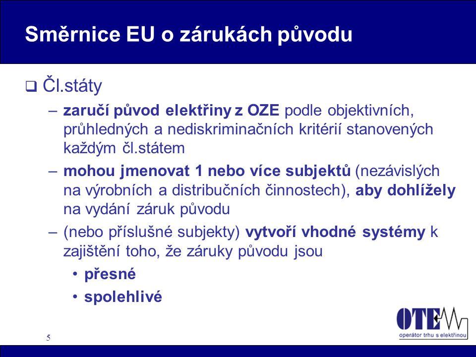 """6 Zákon o OZE –základem je systém pevných výkupní cen a fixních příplatků k tržní ceně elektřiny X systém založený na kvótách (zelené certifikáty a obchodování s nimi) –povinnost výkupu elektřiny z OZE na něž se vztahuje podpora mají nejen provozovatelé regionálních DS, ale i PPS (§4 odst.4) podpora se vztahuje na výrobu z OZE kromě VTE na ploše 1 km 2 nad 20 MW e – podpora je různá podle druhu OZE (i dle parametru biomasy) a P ist (§3 odst.1 a 2 ) –pro """"spoluspalování biomasy a neobnovitelného zdroje jen """"zelené bonusy (§4 odst.6) X vyhl.č.252/2001 Sb., o způsobu výkupu el."""