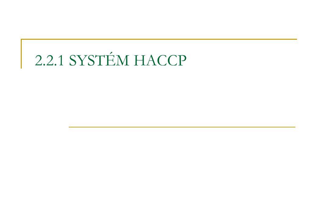 2.2.1 SYSTÉM HACCP