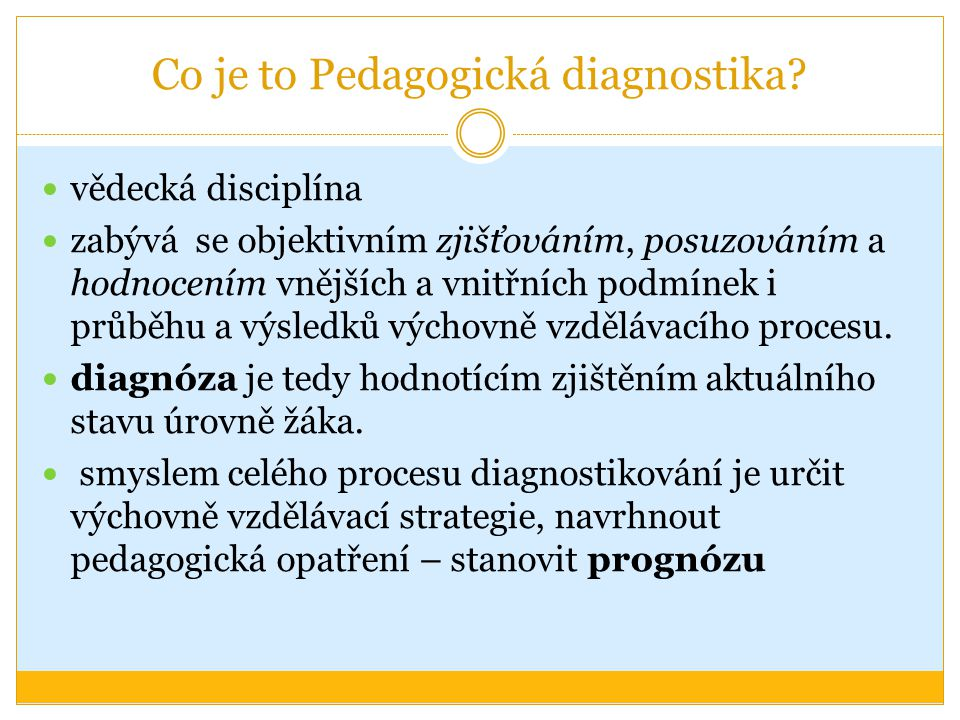 Co je to Pedagogická diagnostika.