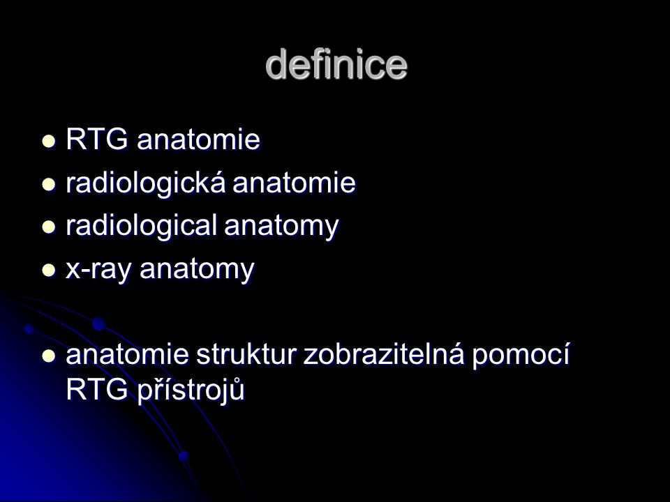 cíle a metodika podpořit znalosti anatomických struktur lidského těla na různých modalitách podpořit znalosti anatomických struktur lidského těla na různých modalitách nutná znalost obecné, speciální i topografické anatomie nutná znalost obecné, speciální i topografické anatomie nutná znalost zobrazovacích principů nutná znalost zobrazovacích principů - vznik a formy RTG obrazu - vznik a formy RTG obrazu specifika zobrazení některých struktur specifika zobrazení některých struktur - sumační snímky, dynamické obrazy, kontrastní látky… - sumační snímky, dynamické obrazy, kontrastní látky…