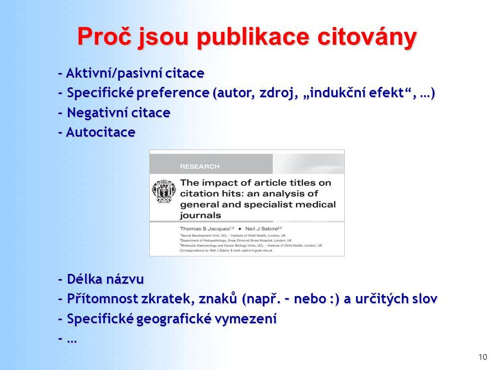10 Proč jsou publikace citovány - Délka názvu - Přítomnost zkratek, znaků (např.