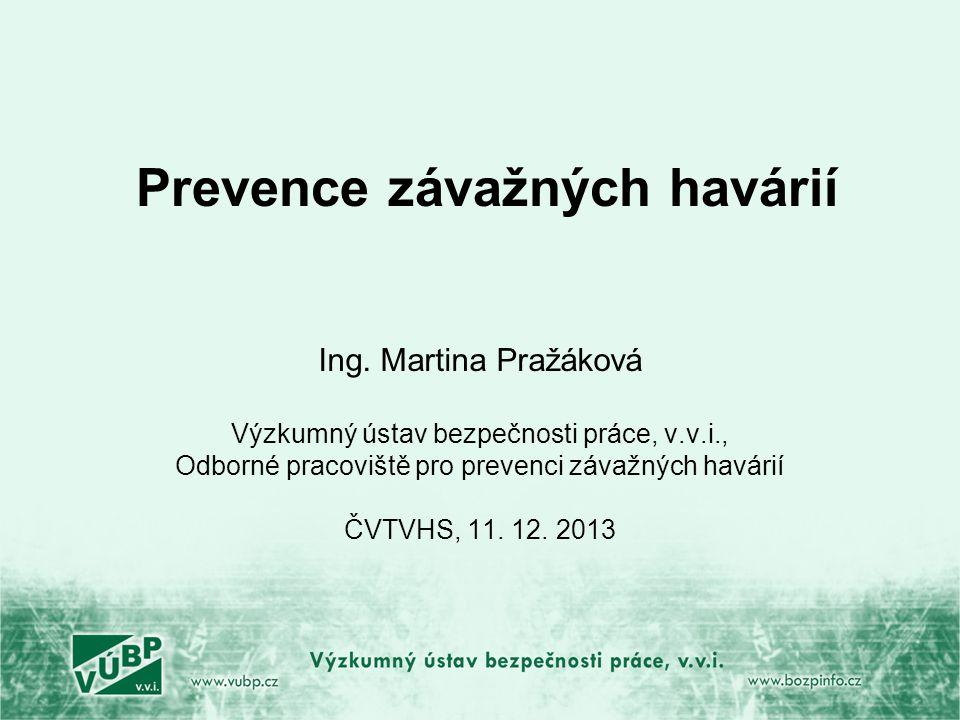 Prevence závažných havárií Ing.