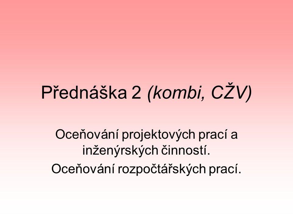 Nabídková cena rozpočtářských prací Callida RTS ÚRS Praha ARS ….