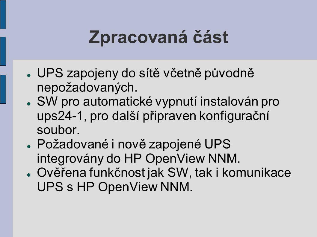Zpracovaná část UPS zapojeny do sítě včetně původně nepožadovaných.