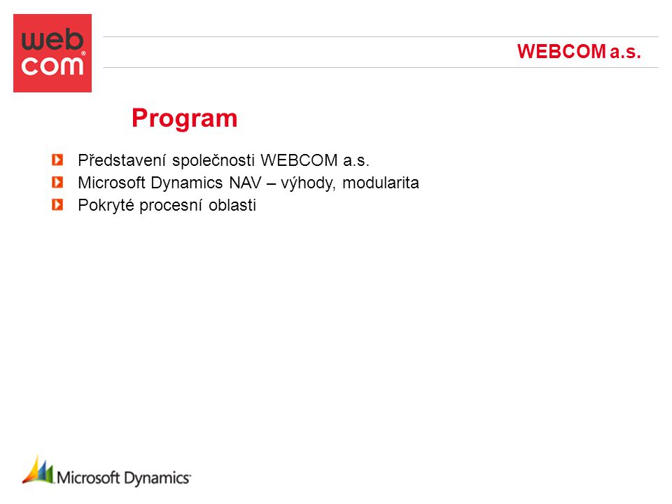 Vybrané referenční projekty WEBCOM, a.s.