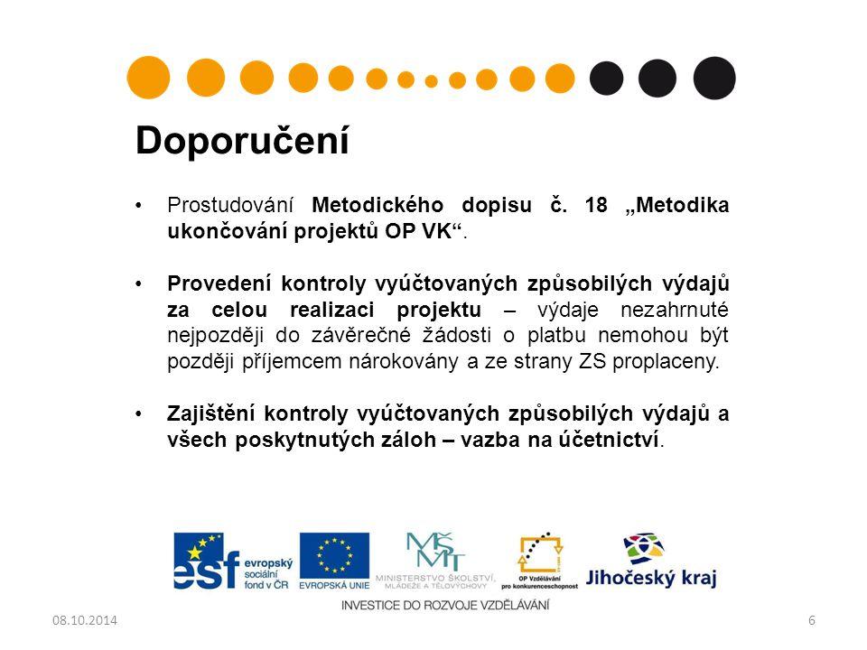 """Doporučení Prostudování Metodického dopisu č. 18 """"Metodika ukončování projektů OP VK ."""
