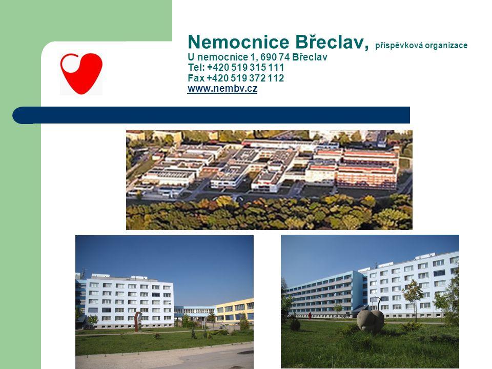Nemocnice Břeclav, příspěvková organizace U nemocnice 1, 690 74 Břeclav Tel: +420 519 315 111 Fax +420 519 372 112 www.nembv.cz www.nembv.cz