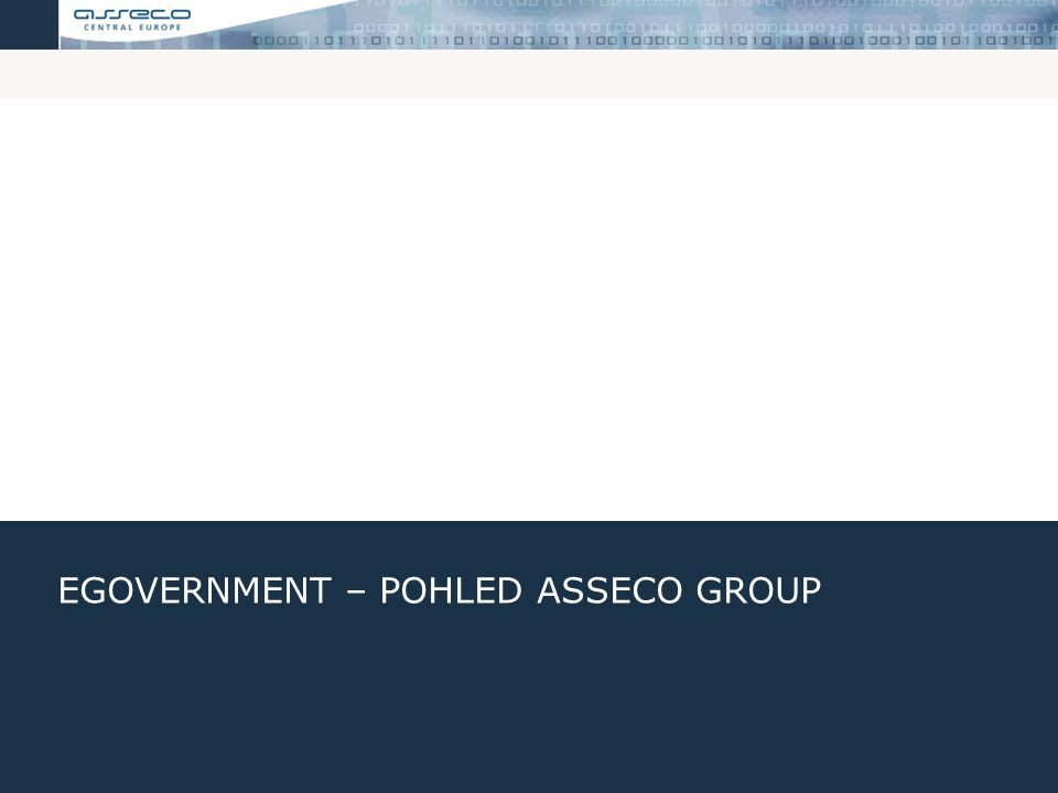 This presentation is the property of Asseco Czech Republic and Asseco Slovakia, companies co-operating within the Asseco Central Europe (ACE) business group.