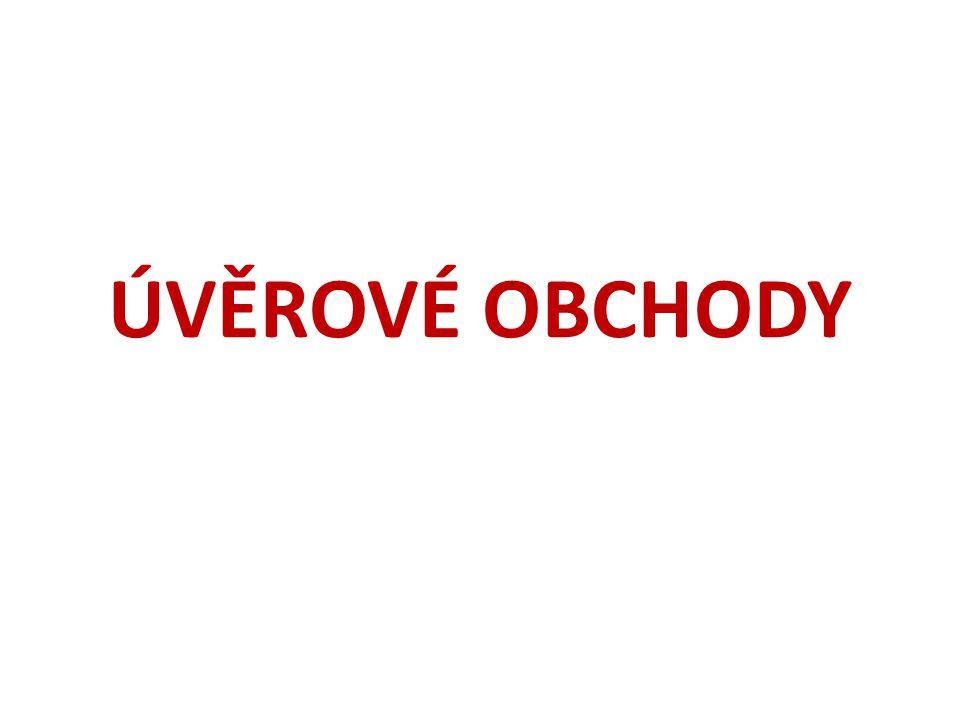 ÚVĚROVÉ OBCHODY