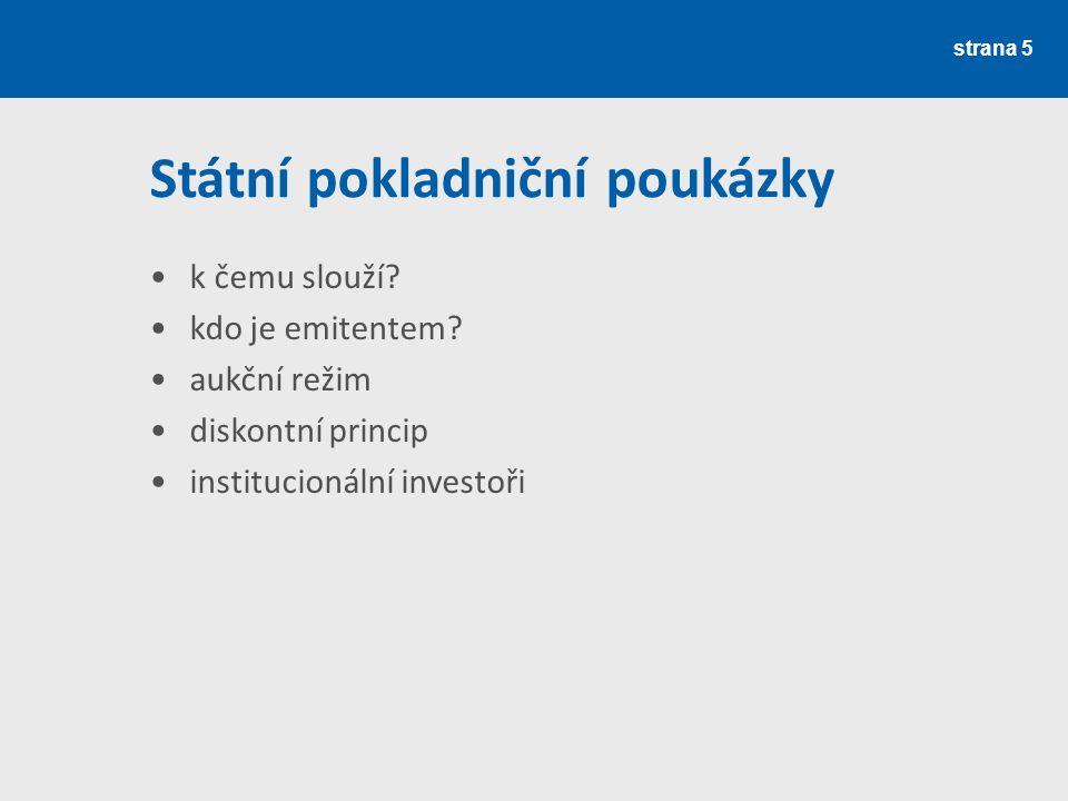 Státní pokladniční poukázky k čemu slouží.kdo je emitentem.