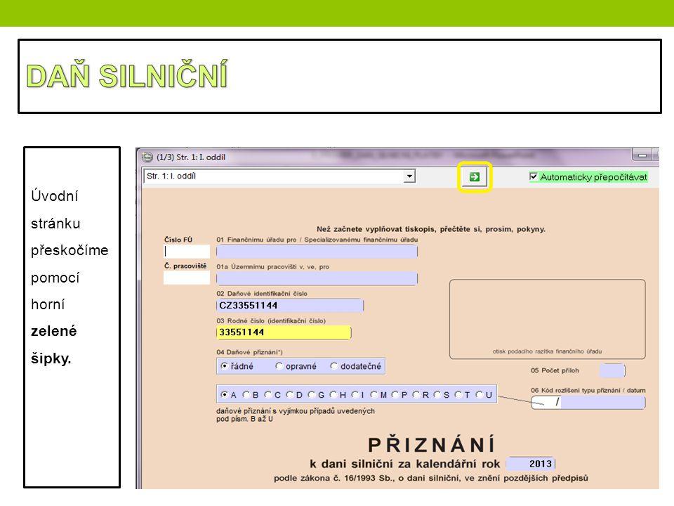 Úvodní stránku přeskočíme pomocí horní zelené šipky.