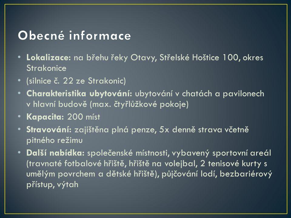 Lokalizace: na břehu řeky Otavy, Střelské Hoštice 100, okres Strakonice (silnice č.