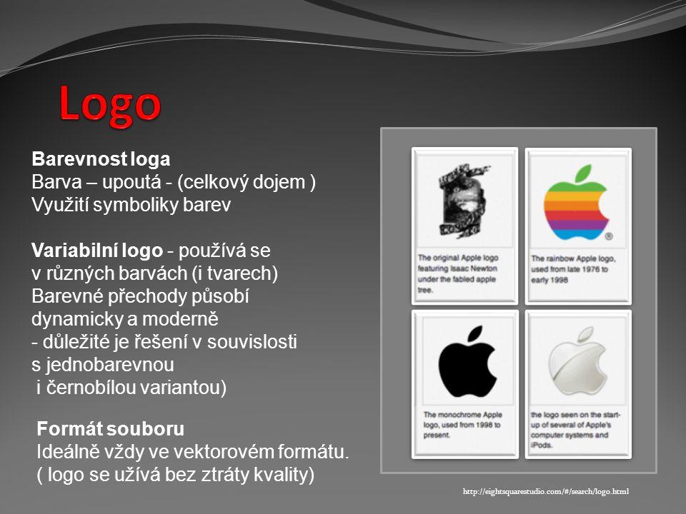 Barevnost loga Barva – upoutá - (celkový dojem ) Využití symboliky barev Variabilní logo - používá se v různých barvách (i tvarech) Barevné přechody působí dynamicky a moderně - důležité je řešení v souvislosti s jednobarevnou i černobílou variantou) Formát souboru Ideálně vždy ve vektorovém formátu.