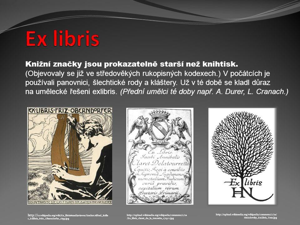 Knižní značky jsou prokazatelně starší než knihtisk.