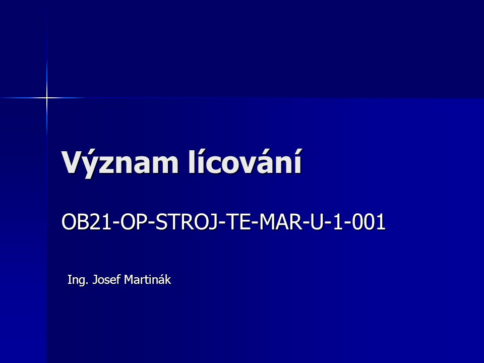 Význam lícování OB21-OP-STROJ-TE-MAR-U-1-001 Ing. Josef Martinák