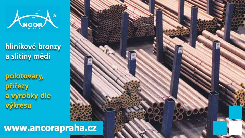 hliníkové bronzy a slitiny mědi polotovary, přířezy a výrobky dle výkresu hliníkové bronzy a slitiny mědi polotovary, přířezy a výrobky dle výkresu
