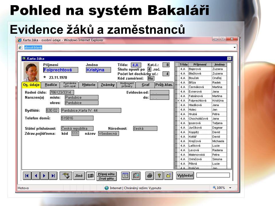 Pohled na systém Bakaláři Evidence žáků a zaměstnanců