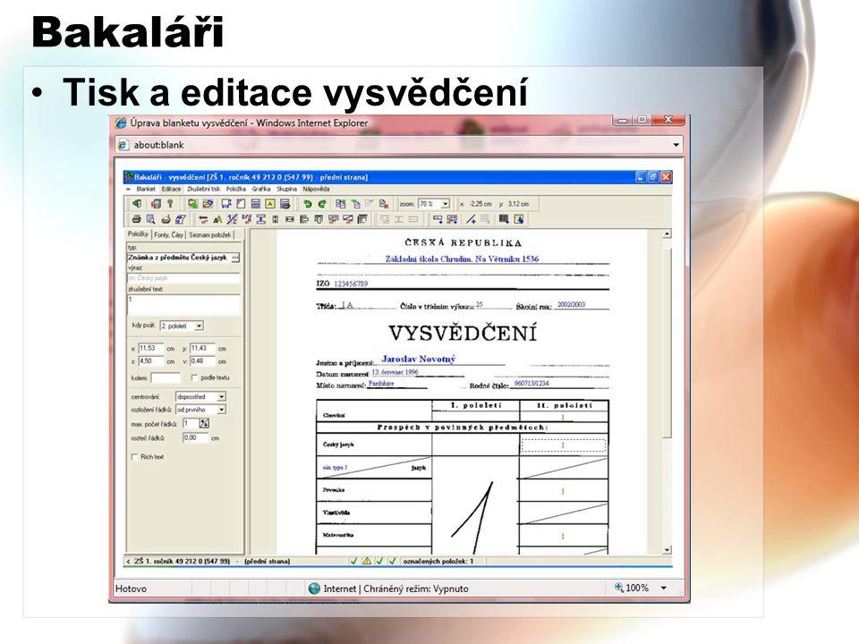 Bakaláři Tisk a editace vysvědčení