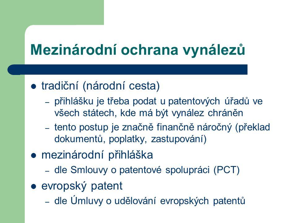 Mezinárodní ochrana vynálezů tradiční (národní cesta) – přihlášku je třeba podat u patentových úřadů ve všech státech, kde má být vynález chráněn – te