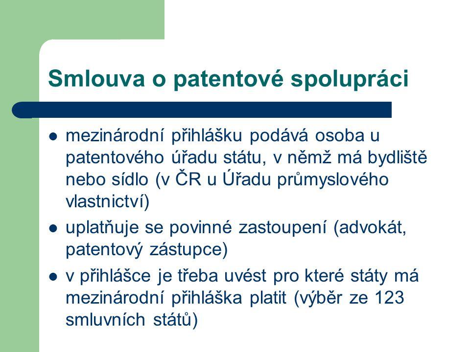 Smlouva o patentové spolupráci mezinárodní přihlášku podává osoba u patentového úřadu státu, v němž má bydliště nebo sídlo (v ČR u Úřadu průmyslového