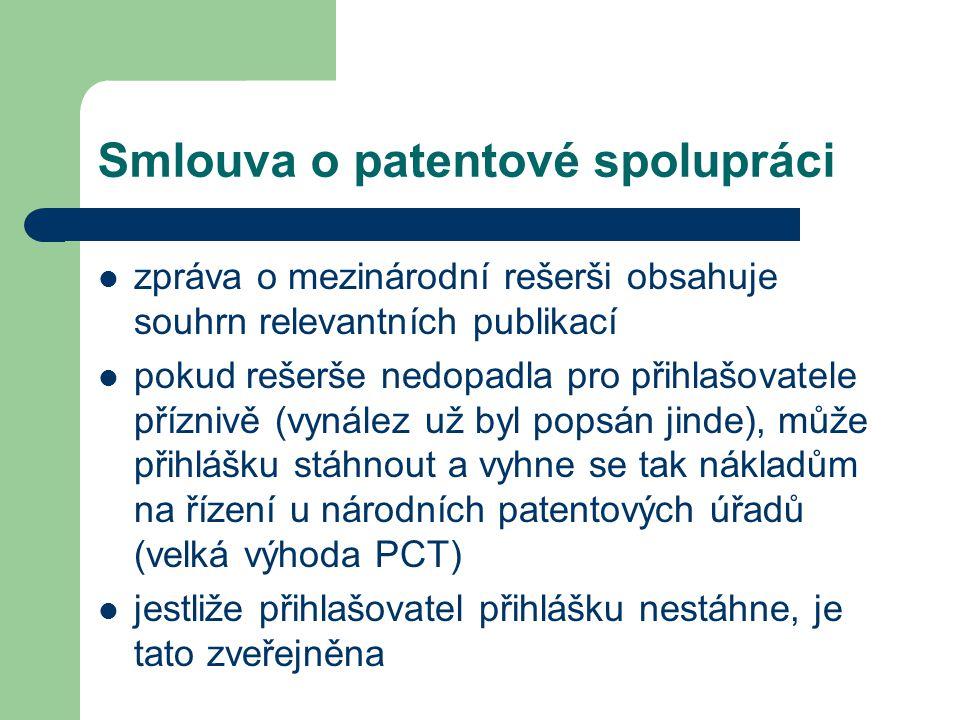 Smlouva o patentové spolupráci zpráva o mezinárodní rešerši obsahuje souhrn relevantních publikací pokud rešerše nedopadla pro přihlašovatele příznivě