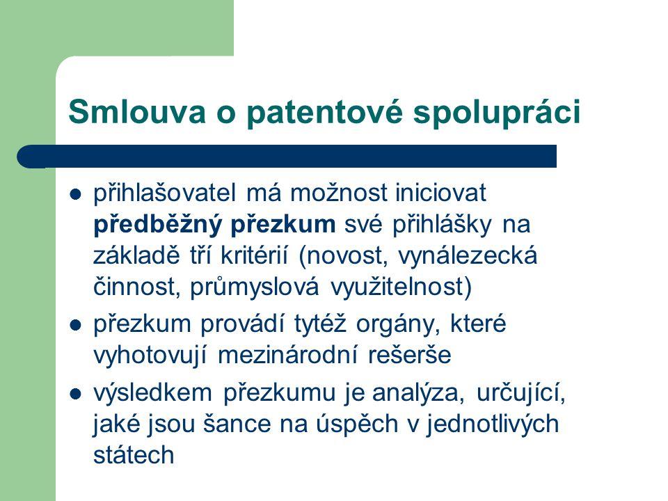 Smlouva o patentové spolupráci přihlašovatel má možnost iniciovat předběžný přezkum své přihlášky na základě tří kritérií (novost, vynálezecká činnost