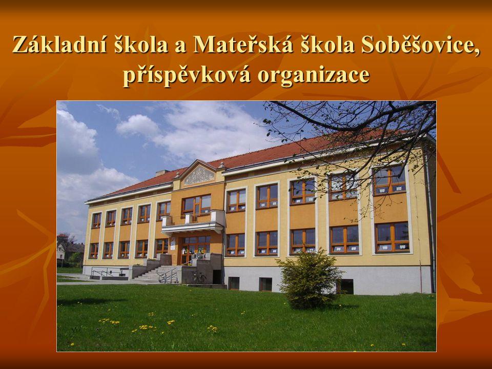Základní škola a Mateřská škola Soběšovice, příspěvková organizace