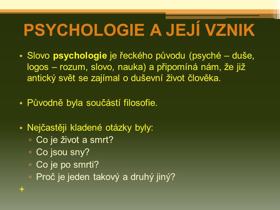 Neohumanistická psychologie o zabývá se chováním člověka - vnější prostředí a chování organismu ovlivňuje vnitřní organismus + DNEŠNÍ PROUDY V PSY-II