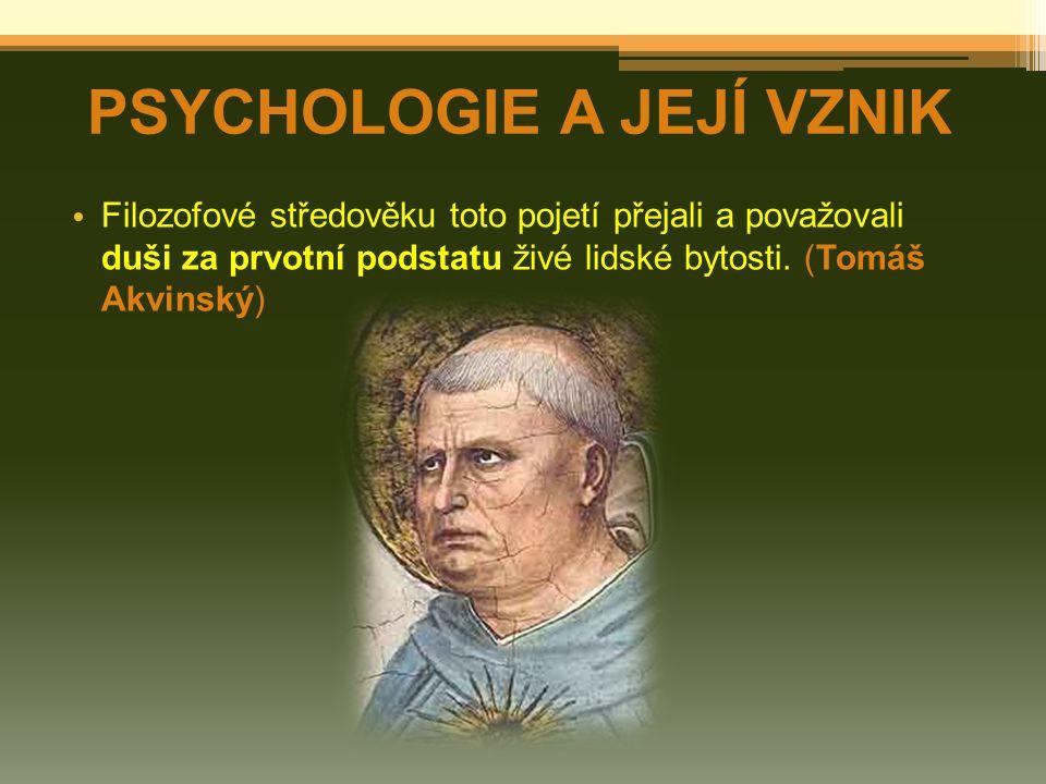 Teprve v 16.století užil Philipp Melanchthon pro tematiku o duševním životě pojem psychologie.