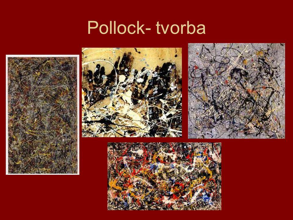 Pollock- tvorba