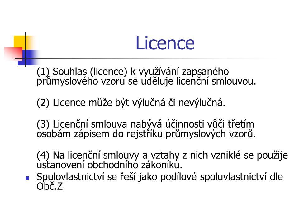 Licence (1) Souhlas (licence) k využívání zapsaného průmyslového vzoru se uděluje licenční smlouvou.