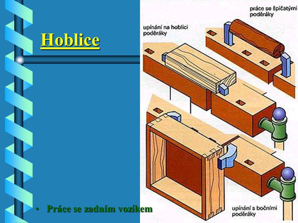 Hoblice Podpírací pachole se používá k podpírání těžkých a dlouhých kusů. Výšku jeho sedla lze nastavit