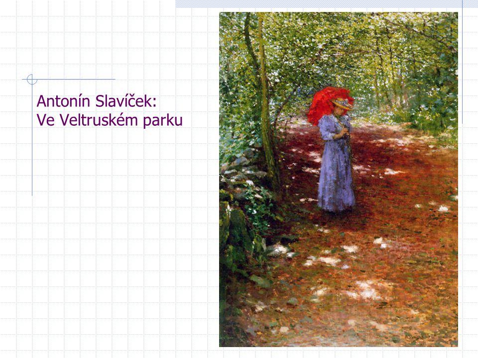 Antonín Slavíček: Ve Veltruském parku