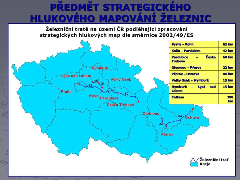 PŘEDMĚT STRATEGICKÉHO HLUKOVÉHO MAPOVÁNÍ ŽELEZNIC Praha – Kol í n 62 km Kol í n – Pardubice 42 km Pardubice – Česk á Třebov á 60 km Olomouc – Přerov 2