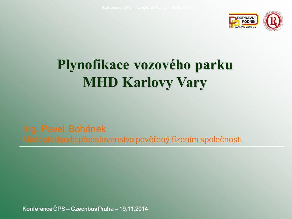 Plynofikace vozového parku MHD Karlovy Vary Ing.