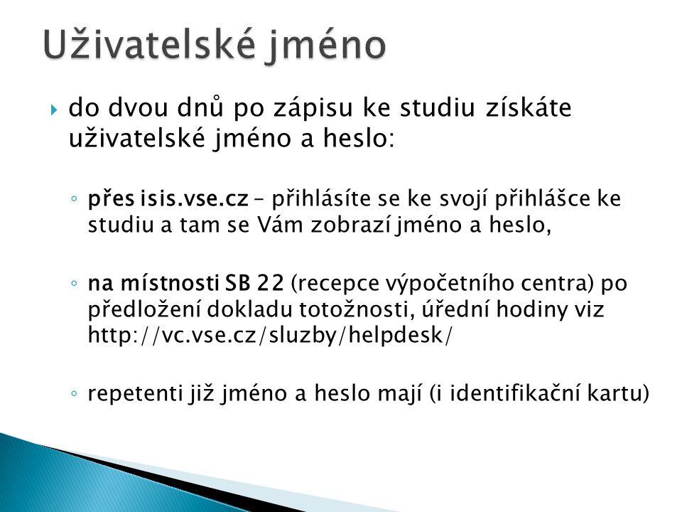  do dvou dnů po zápisu ke studiu získáte uživatelské jméno a heslo: ◦ přes isis.vse.cz – přihlásíte se ke svojí přihlášce ke studiu a tam se Vám zobr