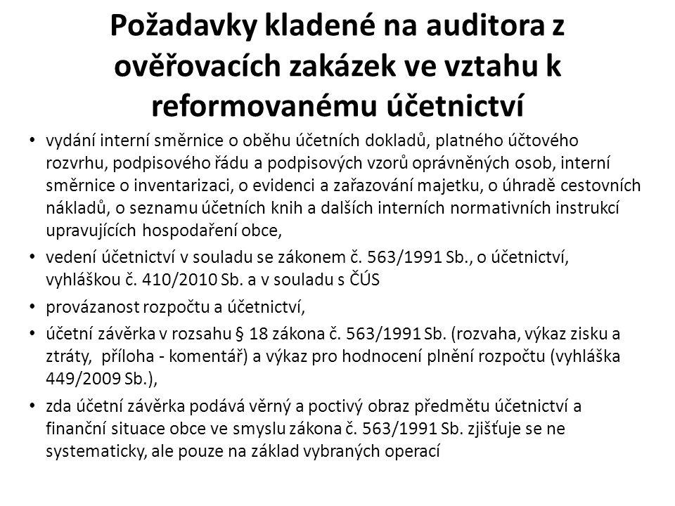 Požadavky kladené na auditora z ověřovacích zakázek ve vztahu k reformovanému účetnictví vydání interní směrnice o oběhu účetních dokladů, platného úč