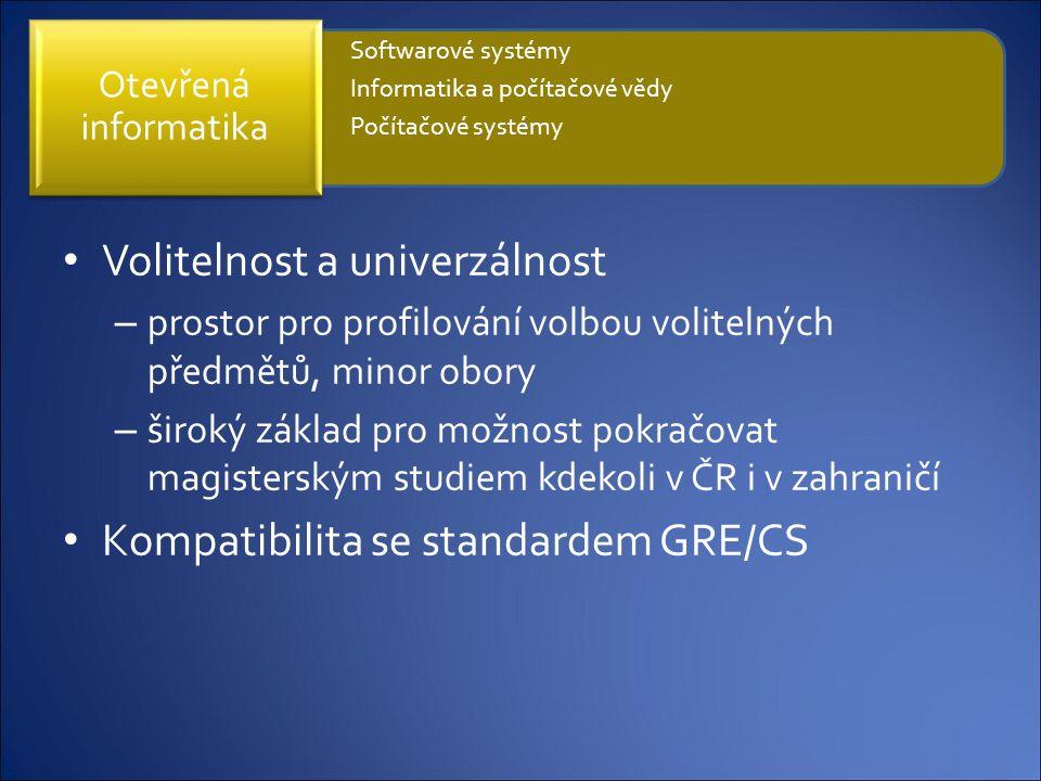 Volitelnost a univerzálnost – prostor pro profilování volbou volitelných předmětů, minor obory – široký základ pro možnost pokračovat magisterským stu