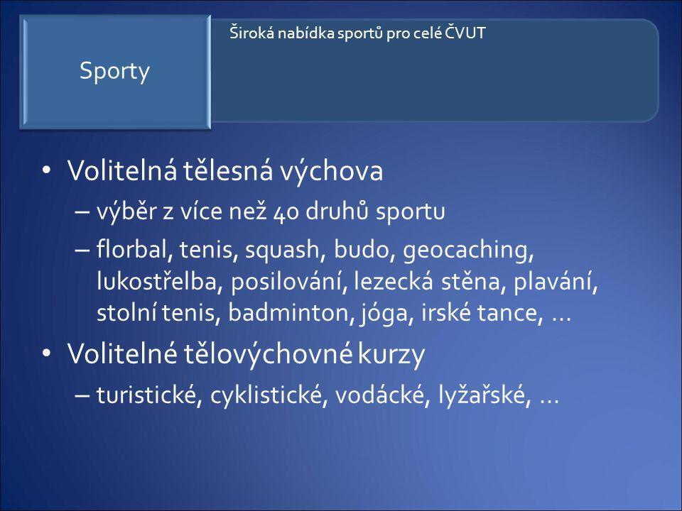Volitelná tělesná výchova – výběr z více než 40 druhů sportu – florbal, tenis, squash, budo, geocaching, lukostřelba, posilování, lezecká stěna, plavá