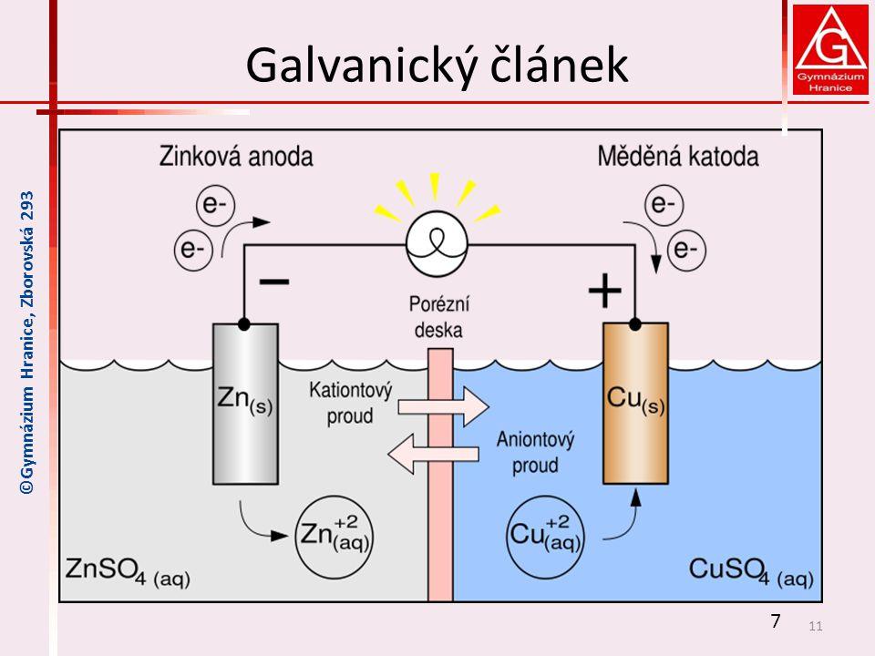 Galvanický článek 11 7 ©Gymnázium Hranice, Zborovská 293