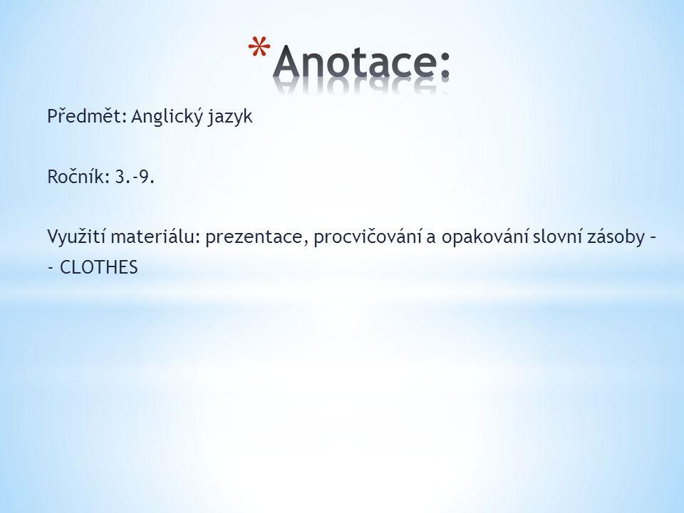 Předmět: Anglický jazyk Ročník: 3.-9.