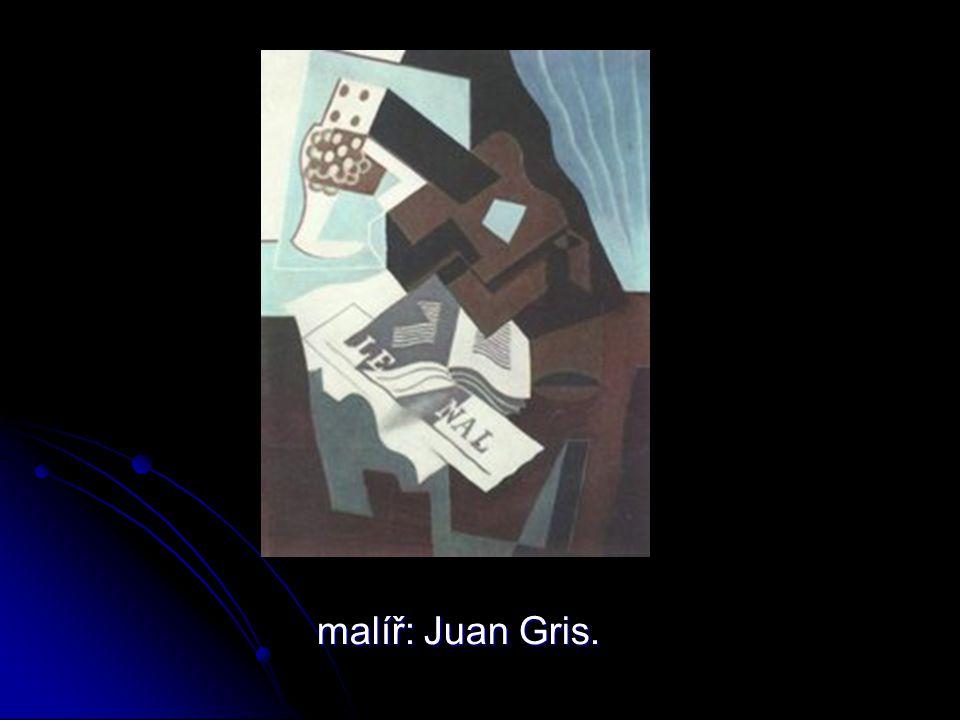 malíř: Juan Gris.