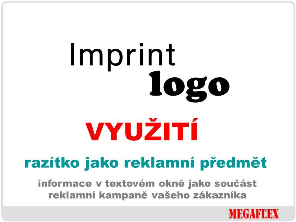 VYUŽITÍ design podle přání zákazníka umístění fotografie, loga, obrázku nebo informací ve firemních barvách