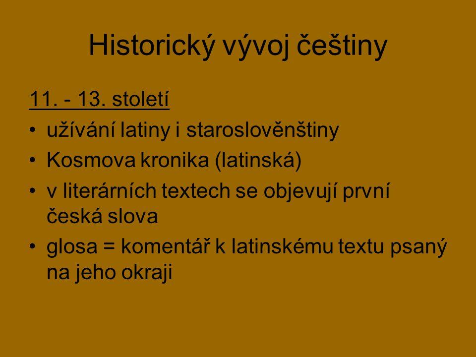 Historický vývoj češtiny 13.